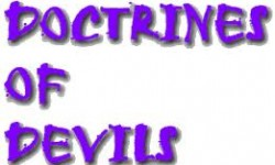 "The Doctrine of Devils False doctrines about Christ are very harmful to all mankind. Satan has churches on earth masquerading as the church of God and their leaders are devils that teach a doctrine of deception which leads to destruction for it is written,"" 9 Behold, I will make them of the synagogue of Satan, which say they are Jews, and are not, but do lie; behold, I will make them to come and worship before thy feet, and to know that I have loved thee."" Revelation 3:9 The truth mingled with a lie is no longer the truth but as a whole it becomes a lie for it is written,"" 6 Your glorying is not good. Know ye not that a little leaven leavens the whole lump?"" 1st Corinthians 5:6 And again,"".7 Ye did run well; who did hinder you that ye should not obey the truth? 8 This persuasion cometh not of him that called you. 9 A little leaven leavens the whole lump."" Galatians 5:6-9 Truth plus a lie equals confusion which leads to destruction. Many different things are taught today by main stream religion. We have programs that teach a doctrine that causes people to stay in bondage to have them dependent upon man and not upon God. They teach people to pledge their loyalty to a man or to an organization rather than God. The people are promised help to overcome their problems but find themselves trapped, reliant upon that religion to help them function from day to day. Daily, weekly, monthly, and yearly they have become slaves once again. This is not the freedom in which Jesus spoke of when He said, ""36 If the Son therefore shall make you free, ye shall be free indeed."" John 8:36 We are to rely on God daily and Him only shall we serve. They are taught a doctrine which tells them they are to refer to themselves as drug attics, they are alcoholics, and if they don't stay close to the religion they will fall back into the use of these substances. The Bible teaches true freedom for it is written,"" 17 Therefore if any man be in Christ, he is a new creature: old things are passed away; behold, all things are become new. 18 And all things are of God, who hath reconciled us to himself by Jesus Christ, and hath given to us the ministry of reconciliation."" 2nd Corinthians 5:17-18 They cause these poor souls to buy into a belief system that denies the power of Jesus which says,"" 33 These things I have spoken unto you, that in me ye might have peace. In the world ye shall have tribulation: but be of good cheer; I have overcome the world."" John 16:33 The question they should ask these men that teach the doctrines of the devil is,"" If we have overcome the world should not we have power over drugs and alcohol also without relying on man?"" Instead the poor souls rejoice when they are back in the program, they believe that this form of bondage is of God, when the whole time Satan has them in his grip for it is written,"" 19 While they promise them liberty, they themselves are the servants of corruption: for of whom a man is overcome, of the same is he brought in bondage. 20 For if after they have escaped the pollutions of the world through the knowledge of the Lord and Savior Jesus Christ, they are again entangled therein, and overcome, the latter end is worse with them than the beginning."" 2nd Peter 2:19-20. If an attic or alcoholic moves from the dependency of drugs or alcohol to the dependency of a religious organization what did they accomplished? Some might say in their opinion that they are better off than they were and that would be true to some degree if your concept is the lesser of two evils. These organizations display pictures of the deceived being baptized over and over again. Baptized each time they return to the program, with bright smiles on their faces they believe that they are being helped, when according to the truth it is only required once to be baptized in the name of Jesus and although the person feels happy they are being deceived. They are taught a doctrine which leaves them powerless if away from the religion. They leave the program only to fail in the real world due to the false doctrine they are taught. These religious programs are paid very well and are happy to have them return over and over again. They will run them through the program again and handed them a Piece of paper for completing the program each time they do it, never getting free only becoming more and more dependent on them. Their doctrine teaches them to give free labor to the church and they will be rewarded with a low wage paying job through their organization. The only thing we are to be that dependent on is Jesus! Not a Pastor, not a religious organization, not other people, not money, not a job, but Jesus Christ for it is written,"" 8 It is better to trust in the LORD than to put confidence in man."" Psalm 118:8 The doctrine of devils is best defined in the words of Jesus for it is written,"" 8 This people draw nigh unto me with their mouth, and honor me with their lips; but their heart is far from me.9 But in vain they do worship me, teaching for doctrines the commandments of men."" Matthew 15:8-9 There is one true doctrine and that doctrine will set us all free from bondage, not cause us to transfer from one form of bondage to a new form of bondage for it is written,"" 3 charge some that they teach no other doctrine, 4 Neither give heed to fables and endless genealogies, which minister questions, rather than godly edifying which is in faith: so do. 5 Now the end of the commandment is charity (love) out of a pure heart, and of a good conscience, and of faith unfeigned: 6 From which some having swerved have turned aside unto vain jangling."" 1st Timothy 1:3-6 The people who teach these doctrines of devils are of Satan but appear to be of Jesus for it is written,""15 Beware of false prophets, which come to you in sheep's clothing, but inwardly they are ravening wolves."" Matthew 7:15 And again,"" 13 For such are false apostles, deceitful workers, transforming themselves into the apostles of Christ. 14 And no marvel; for Satan himself is transformed into an angel of light. 15 Therefore it is no great thing if his ministers also be transformed as the ministers of righteousness; whose end shall be according to their works."" 2nd Corinthians 11:13-15 Some would say what is the harm in what they are doing? Some would say that the people are better off than they were. But the harm is this; the doctrine of devils creates devils for it is written,"" 15 Woe unto you, scribes and Pharisees, hypocrites! for ye compass sea and land to make one proselyte, and when he is made, ye make him twofold more the child of hell than yourselves."" Matthew 23:15 The harm is this; these liars put on a good show, they promise people heaven and they are not even entering in for it is written,"" 13 But woe unto you, scribes and Pharisees, hypocrites! for ye shut up the kingdom of heaven against men: for ye neither go in yourselves, neither suffer ye them that are entering to go in."" Matthew 23:13 Here is the good news! None of God's true people will continue to believe these doctrines, none of them will remain in these churches, only those whose names are not written in the book of Life for it is written,"" 8 And all that dwell upon the earth shall worship him (Satan), whose names are not written in the book of life of the Lamb slain from the foundation of the world."" Revelation 13:8 The good news is that we the true followers of Jesus will only follow the true doctrine of Christ and only those whose names are not written will follow the devil's doctrine for it is written,"" 4 And when he (Jesus) puts forth his own sheep, he goes before them, and the sheep follow him: for they know his voice. 5 And a stranger (the Devil) will they not follow, but will flee from him: for they know not the voice of strangers."" John 10:4-5 The good news is that Jesus for told us of all these things to come and that the teachers of the doctrine of devils will pay for their lies for it is written,"" 22 Many will say to me in that day, Lord, Lord, have we not prophesied in thy name? and in thy name have cast out devils? and in thy name done many wonderful works? 23 And then will I profess unto them, I never knew you: depart from me, ye that work iniquity."" Matthew 7:22-23 My heart goes out to the deceived and I pray that you are not among the victims of the Doctrine of devils. Until the next time I love you, Minister Lamar F. Porter Most High God Ministries October 2, 2013"